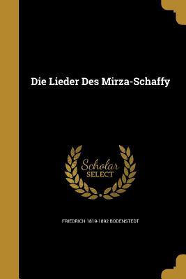Die Lieder Des Mirza-Schaffy - Bodenstedt, Friedrich 1819-1892