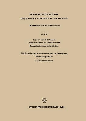 Die Scheckung Der Schwarzbunten Und Rotbunten Niederungsrinder: I. Morphologischer Befund - Danneel, Rolf, and Lorenz, Stefanie
