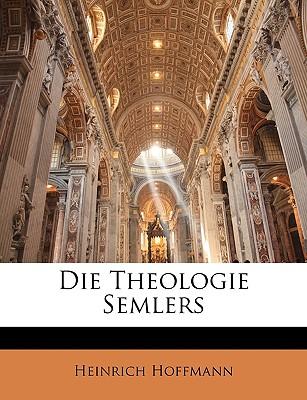 Die Theologie Semlers (1905) - Hoffmann, Heinrich