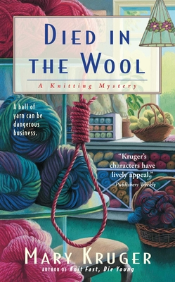 Died in the Wool - Kruger, Mary