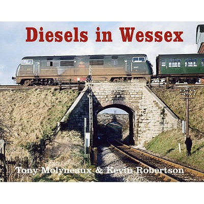 Diesels in Wessex - Robertson, Kevin, and Molyneux, Tony