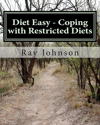 Diet Easy - Coping with Restricted Diets - Johnson, Ray, Jr.