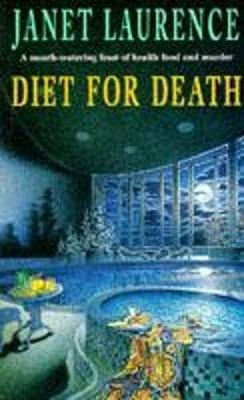 Diet for Death - Laurence, Janet