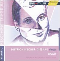 Dietrich Fischer-Dieskau Sings Bach - Dietrich Fischer-Dieskau (vocals); Else Göhrum (violin); Fritz Fischer (oboe); Hermann Hirschfelder (viola);...