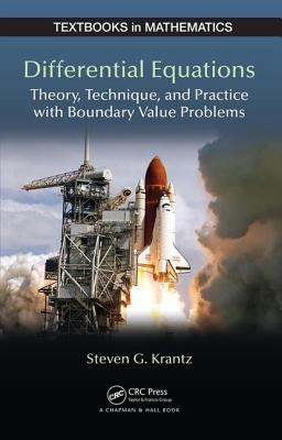 Differential Equations: Theory,Technique and Practice with Boundary Value Problems - Krantz, Steven G.