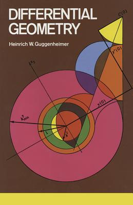 Differential Geometry - Guggenheimer, Heinrich W