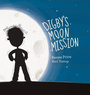 Digby's Moon Mission - Price, Renee L