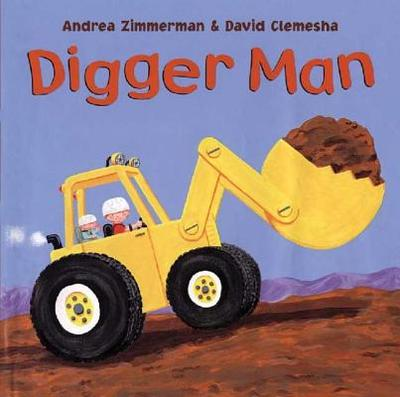 Digger Man - Zimmerman, Andrea