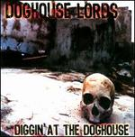 Diggin? At the Doghouse