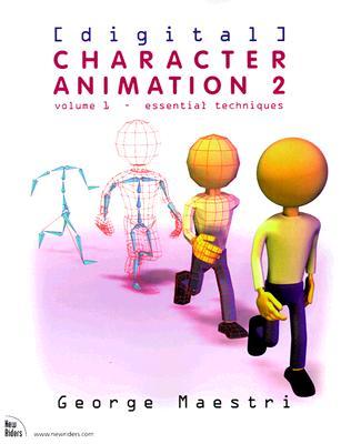 Digital Character Animation 2, Volume I: Essential Techniques - Maestri, George
