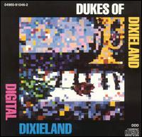 Digital Dixieland - Dukes of Dixieland