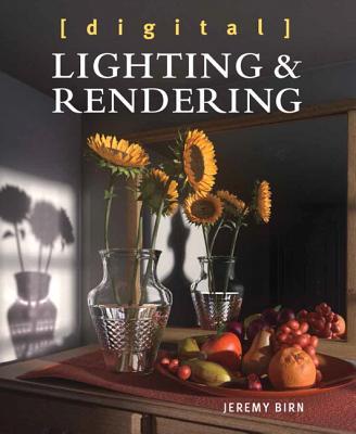 Digital Lighting and Rendering - Birn, Jeremy