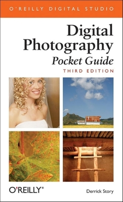 Digital Photography: Pocket Guide - Story, Derrick
