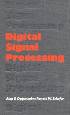 Digital Signal Processing - Oppenheim, Alan V