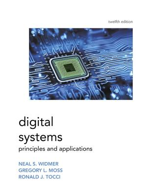 Digital Systems - Moss, Greg, and Tocci, Ronald J., and Widmer, Neal S.