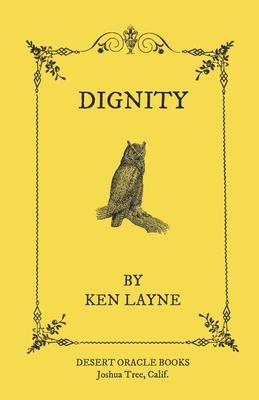 Dignity - Layne, Ken