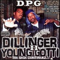 Dillinger & Young Gotti, Vol. 2: Tha Saga Continues - Tha Dogg Pound