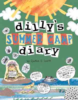 Dilly's Summer Camp Diary - Lewis, Cynthia Copeland