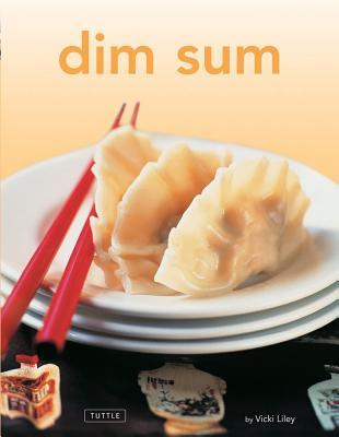 Dim Sum - Liley, Vicki