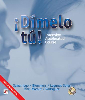 Dimelo Tu!: Intensive Accelerated Course - Samaniego, Fabian A, and Blommers, Thomas J, and Lagunas-Solar, Magaly