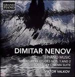 Dimitar Nenov: Piano Music