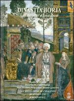 Dinastia Borja (The Borgia Dynasty)