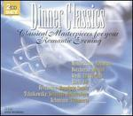 Dinner Classics: Classical Masterpieces for Your Romantic Evening