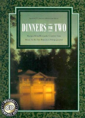 Dinners for Two: Recipes from Romantic Country Inns - O'Connor, Sharon