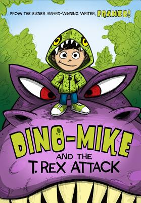 Dino-Mike and the T. Rex Attack - Aureliani, Franco