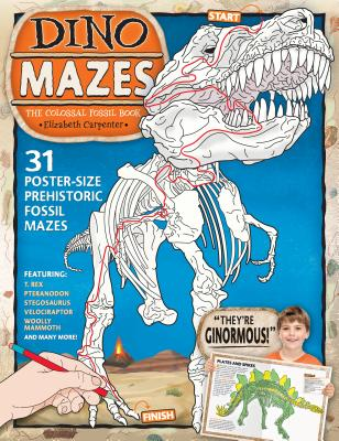 Dinomazes: The Colossal Fossil Book - Carpenter, Elizabeth