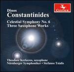 Dinos Constantinides: Celestial Symphony No. 6; Three Saxophone Works