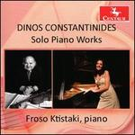 Dinos Constantinides: Solo Piano Works