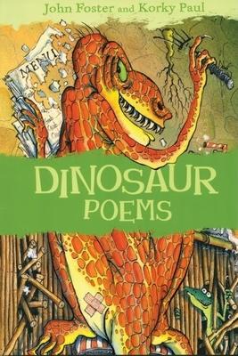 Dinosaur Poems - Foster, John, and Paul, Korky