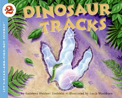 Dinosaur Tracks - Zoehfeld, Kathleen Weidner