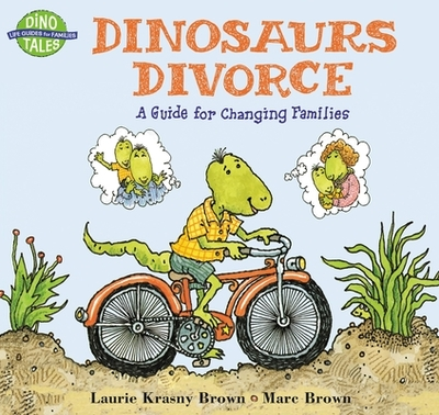 Dinosaurs Divorce: A Guide for Changing Families - Brown, Marc, and Krasny Brown, Laurie