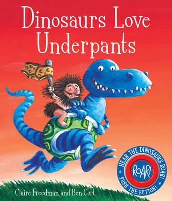 Dinosaurs Love Underpants - Freedman, Claire