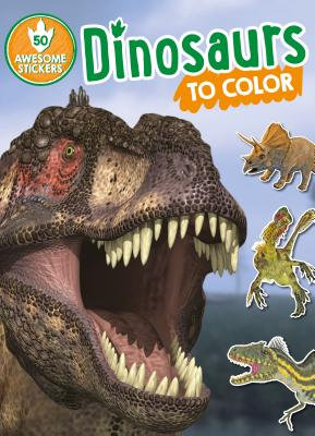 Dinosaurs to Color: 50 Awesome Stickers - Istock (Photographer)