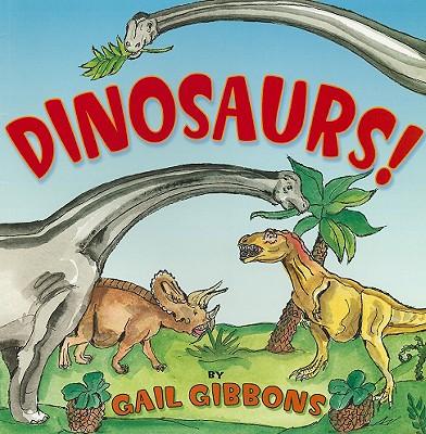 Dinosaurs! - Gibbons, Gail