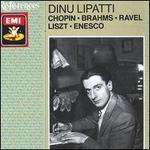Dinu Lipatti: Chopin; Brahms; Ravel...