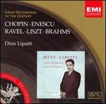 Dinu Lipatti plays Chopin, Enescu, Ravel, Liszt & Brahms