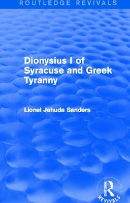 Dionysius I of Syracuse and Greek Tyranny - Concordia Univ