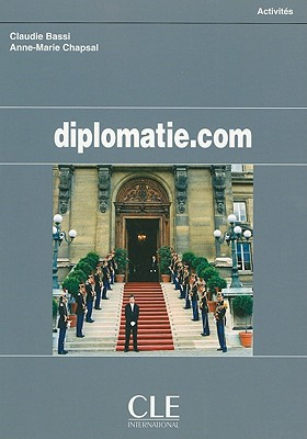 Diplomatie.com - Bassi, Claudie, and Chapsal, Anne-Marie, and Collilieux, Eugene (Illustrator)