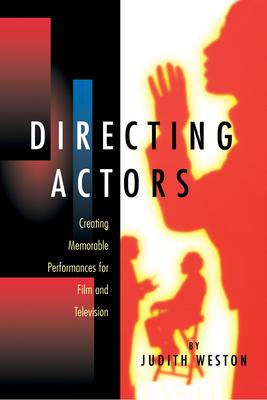 Directing Actors - Weston, Judith