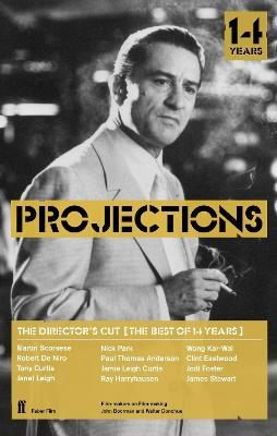 Director's Cut: Best of Projections - Boorman, John (Editor)