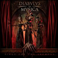 Dirge for the Archons - Diabulus In Musica
