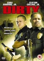 Dirty (2005) - Chris Fisher