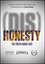 (Dis)Honesty - The Truth About Lies - Yael Melamede