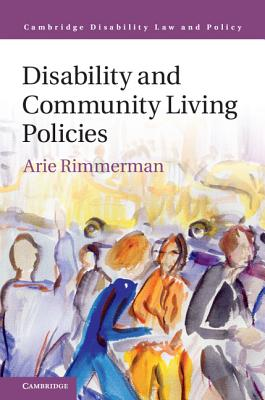Disability and Community Living Policies - Rimmerman, Arie