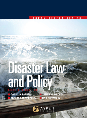 Disaster Law and Policy - Farber, Daniel A