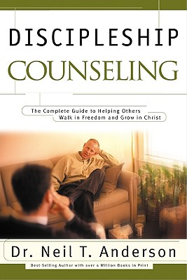 Discipleship Counseling - Anderson, Neil T, Mr.